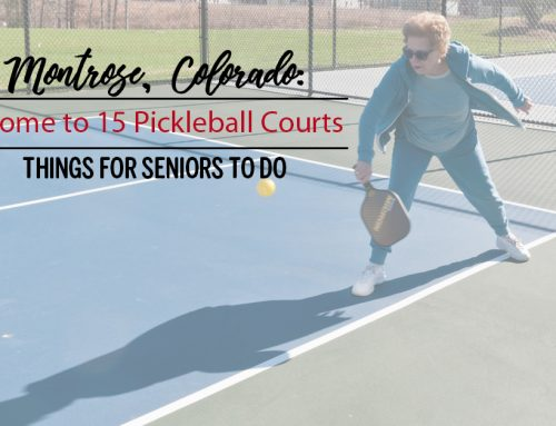 Montrose, Colorado: Things for Seniors