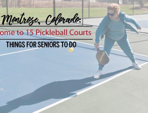 Montrose, Colorado: Things for Seniors