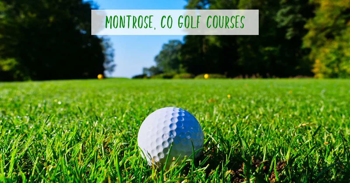 Golf Courses in Montrose CO