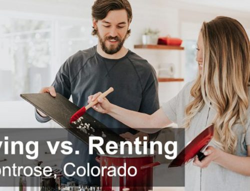 Buying vs. Renting in Montrose, Colorado