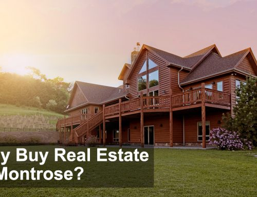 Why Buy Real Estate in Montrose, Colorado?