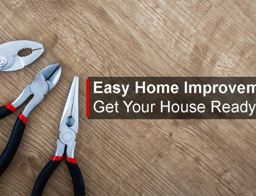 Easy Home Improvements to Make Your Home Ready to Sell