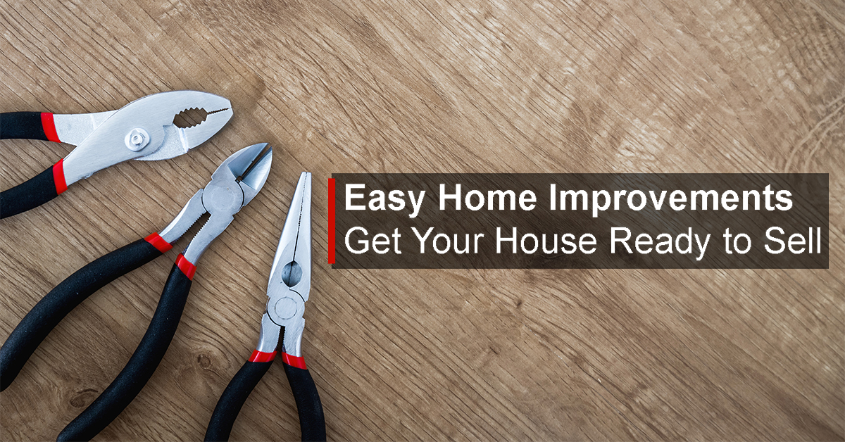 Easy Home Improvements to Sell Your House
